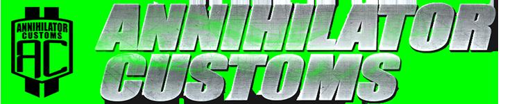 Annihilator Customs